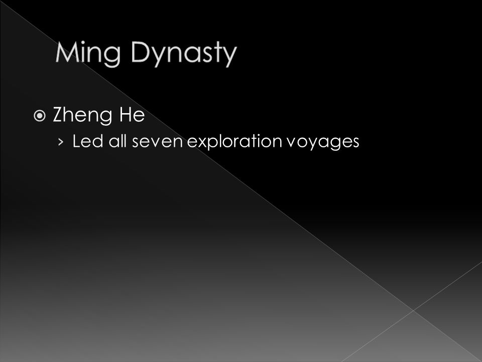  Zheng He › Led all seven exploration voyages