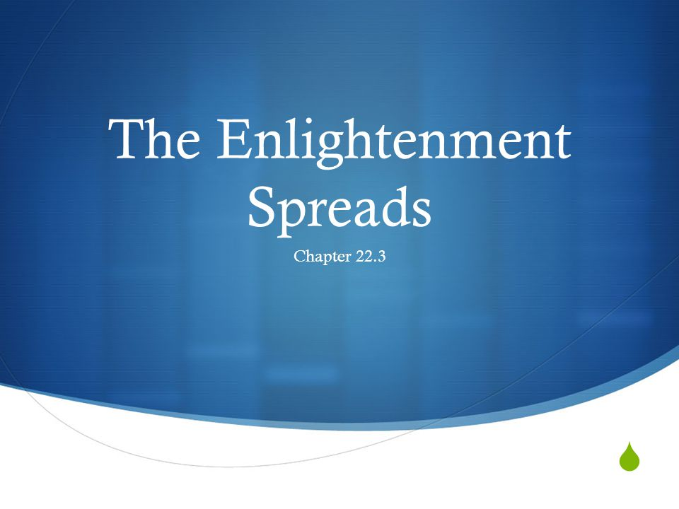  The Enlightenment Spreads Chapter 22.3