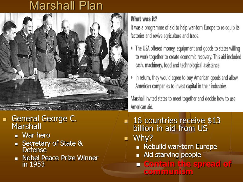 Marshall Plan 16 countries receive $13 billion in aid from US 16 countries receive $13 billion in aid from US Why.