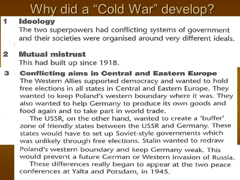 Why did a Cold War develop