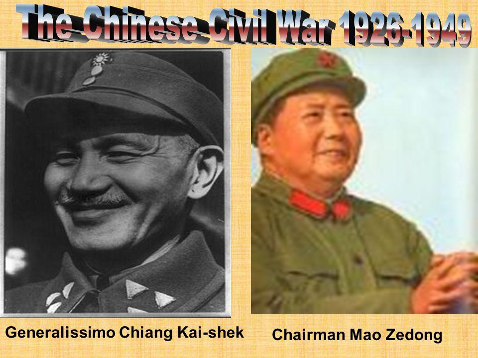 Generalissimo Chiang Kai-shek Chairman Mao Zedong