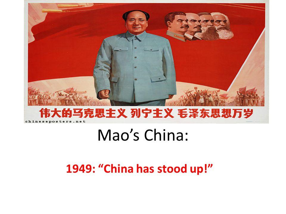 """Mao's China: 1949: """"China has stood up!"""""""