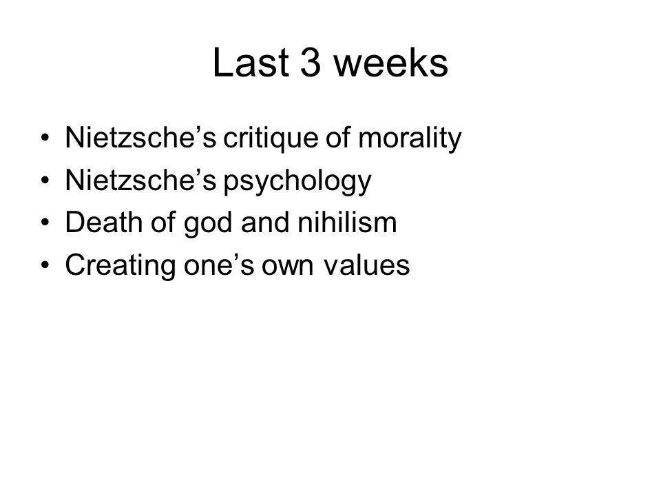 Next week Free will Reading: –Re-read OGM Essay I –Bernard Williams 'Nietzsche's Minimalist Moral Psychology' European Journal of Philosophy (available for free on EJP website)