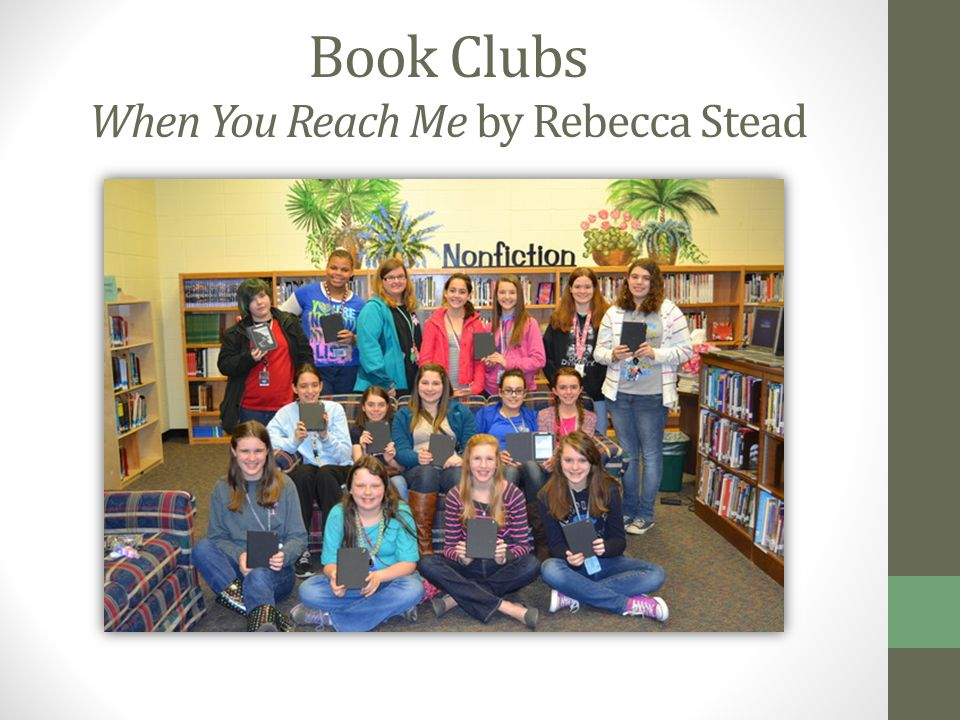 Book Clubs When You Reach Me by Rebecca Stead
