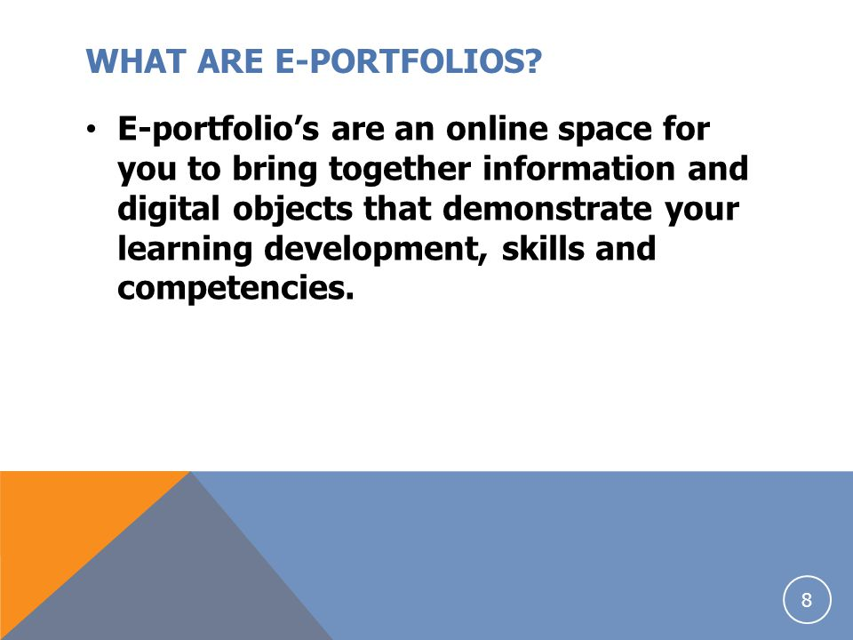 E-PORTFOLIO'S In September 2012 The University of Glamorgan was successful in securing funding in order to develop an online tool where students would be able to store, manage and showcase some of their work and experiences which might then assist them in seeking employment.