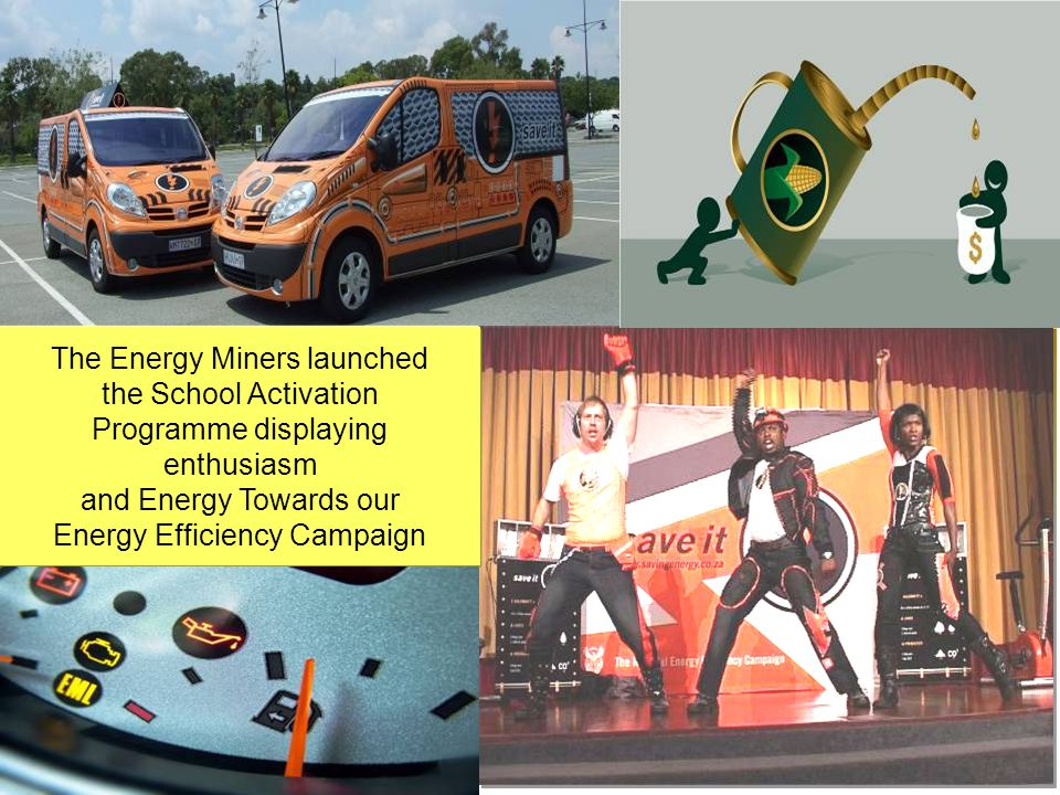 The Energy Miners launched the School Activation Programme displaying enthusiasm and Energy Towards our Energy Efficiency Campaign