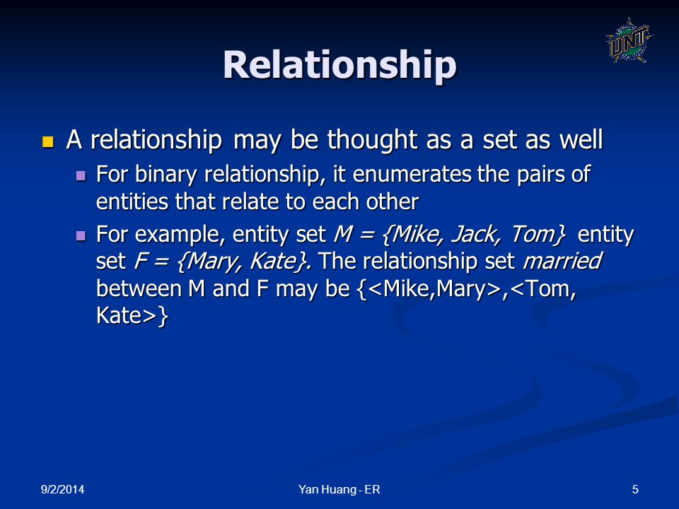 9/2/2014 26Yan Huang - ER Converting Ternary to binary In general, any non-binary relationship can be represented using binary relationships by creating an artificial entity set.