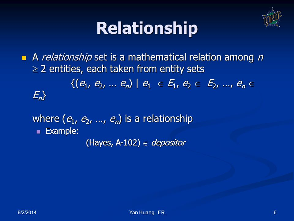 9/2/2014 17Yan Huang - ER Total Participation When we require all entities to participate in the relationship (total participation), we use double lines to specify Every loan has to have at least one customer