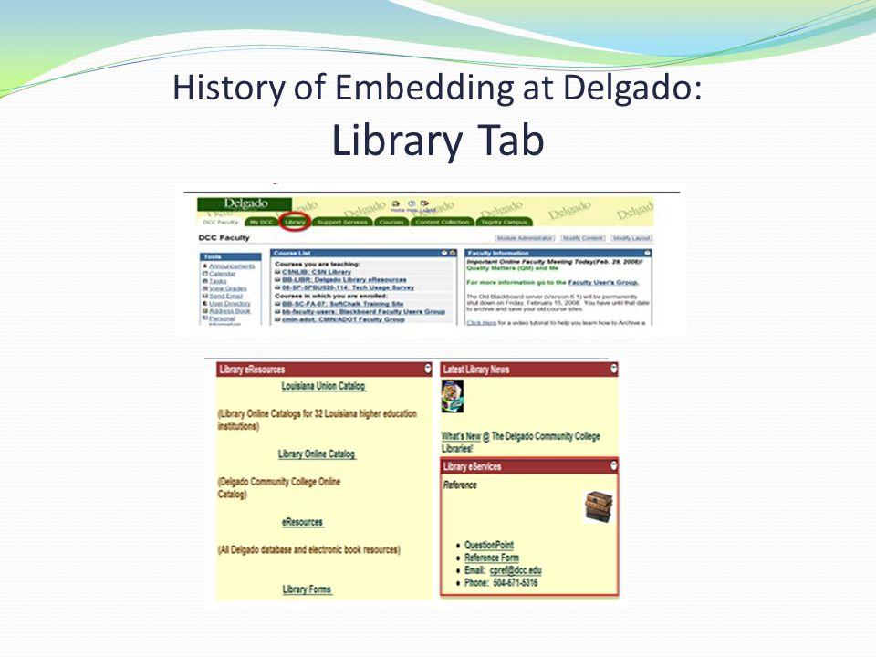 History of Embedding at Delgado: Library Tab