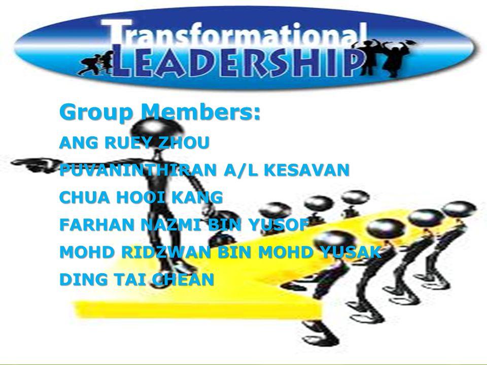 Group Members: ANG RUEY ZHOU PUVANINTHIRAN A/L KESAVAN CHUA HOOI KANG FARHAN NAZMI BIN YUSOF MOHD RIDZWAN BIN MOHD YUSAK DING TAI CHEAN