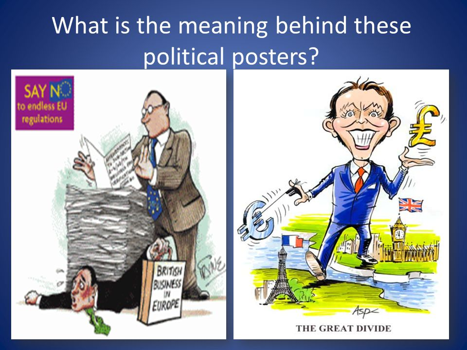 What is the meaning behind these political posters