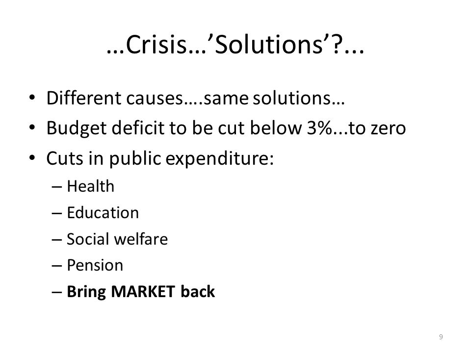 …Crisis…'Solutions' ...