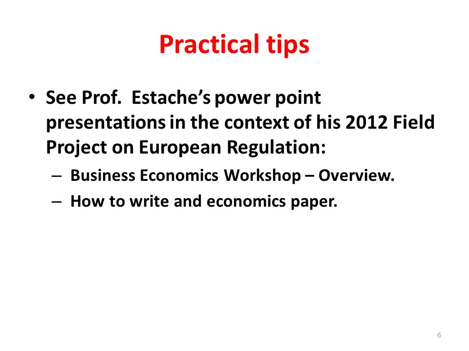 Practical tips See Prof.