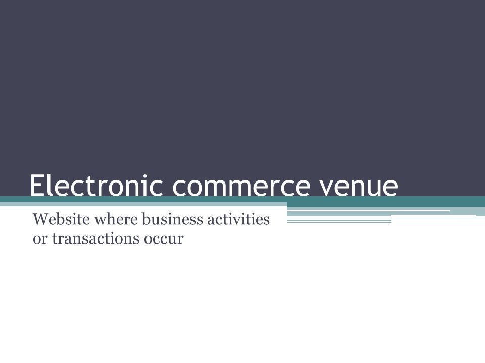 Business-to-business (B2B) electronic commerce Companies using the Internet to conduct business activities with other companies
