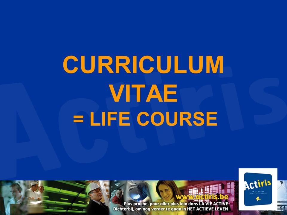 CURRICULUM VITAE = LIFE COURSE