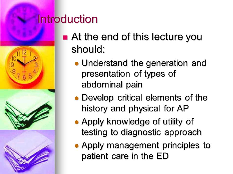 The Epidemiology of Acute Abdominal Pain 5-10% of all ED visits.