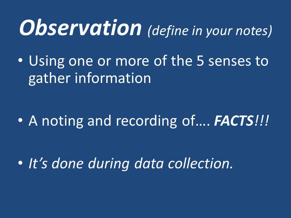 Make three observations: