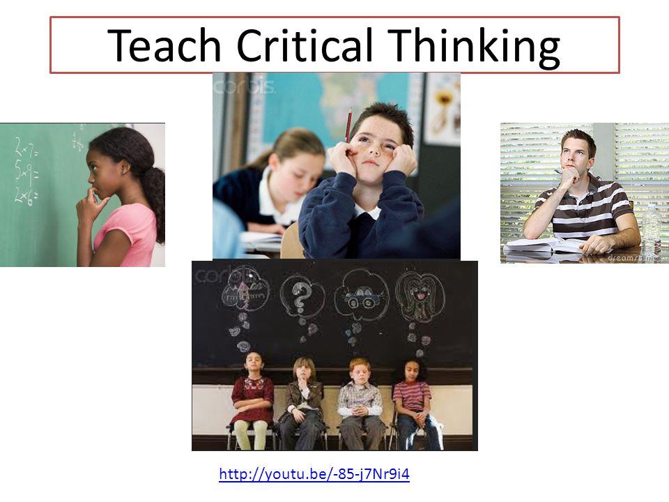 Teach Critical Thinking http://youtu.be/-85-j7Nr9i4