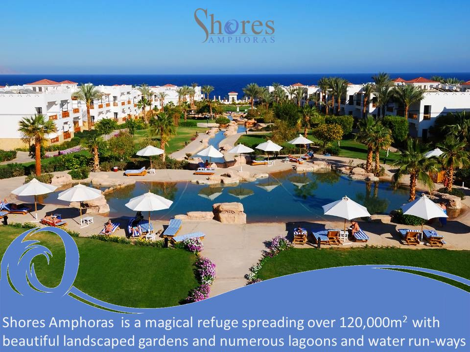 Shores Amphoras is a magical refuge spreading over 120,000m 2 with beautiful landscaped gardens and numerous lagoons and water run-ways