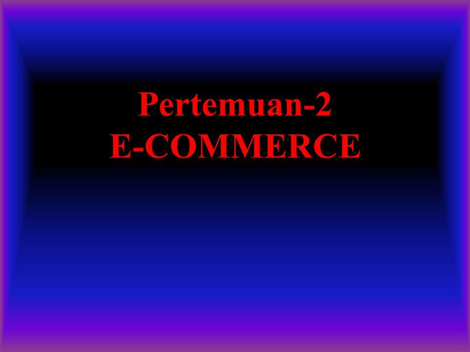 Pertemuan-2 E-COMMERCE