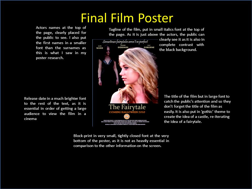 Final Film Poster Tagline of the film, put in small italics font at the top of the page.