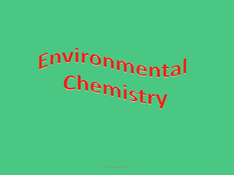 What is environmental chemistry.