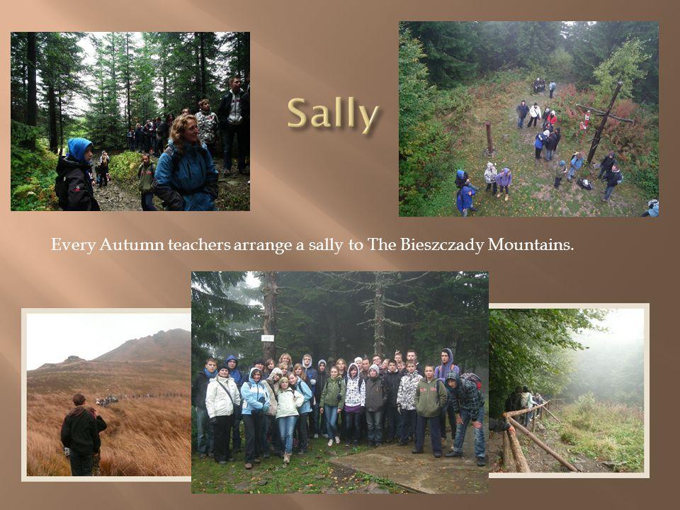 Every Autumn teachers arrange a sally to The Bieszczady Mountains.