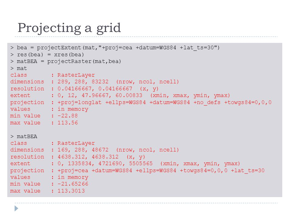 Projecting a grid > bea = projectExtent(mat,