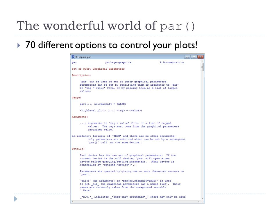 The wonderful world of par()  70 different options to control your plots!
