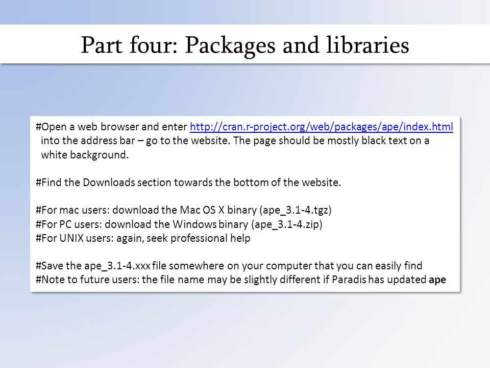 Part four: Packages and libraries #Open a web browser and enter   into the address bar – go to the website.