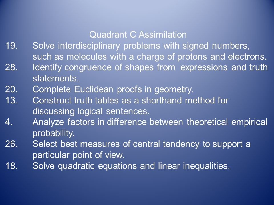 Quadrant D Adaptation 1.Determine types of measurements/calculations involved in designing everyday items.