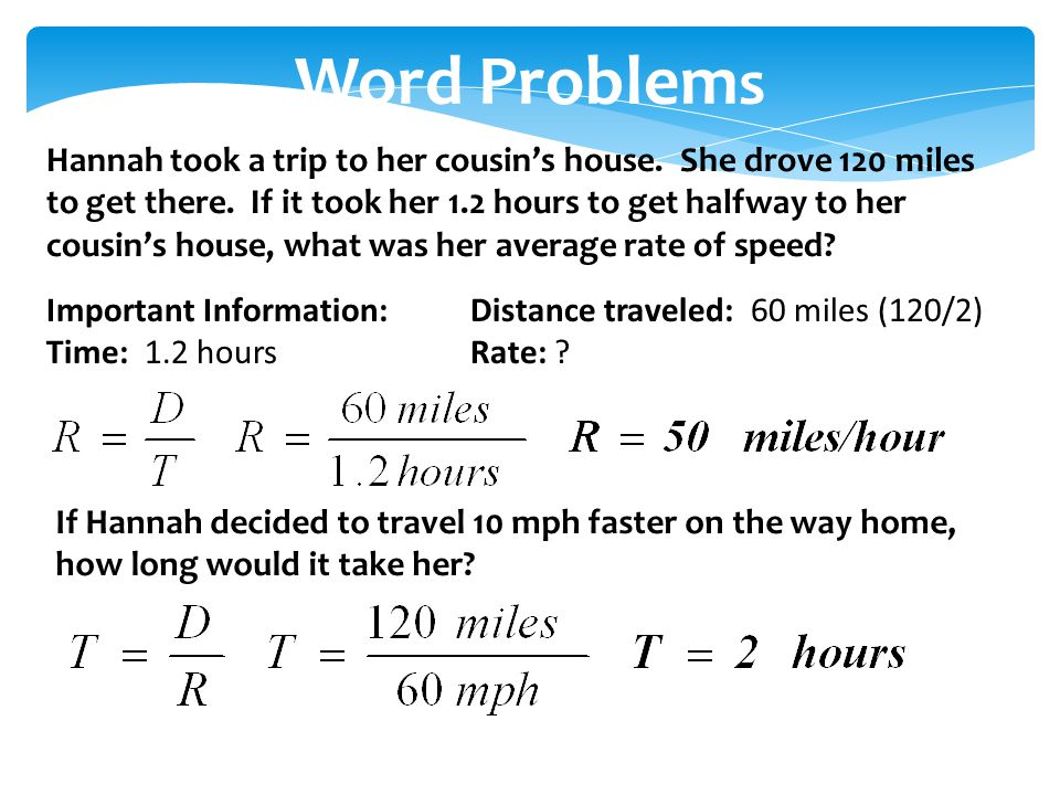 Word Problem s Hannah took a trip to her cousin's house.
