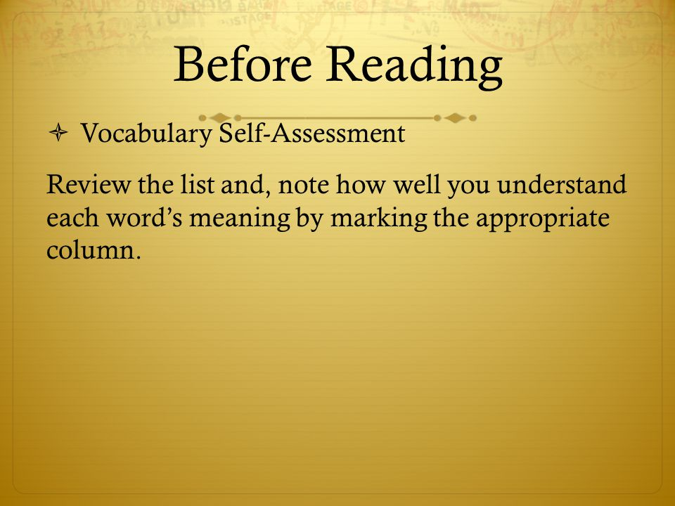 Before Reading  Vocabulary Self-Assessment Review the list and, note how well you understand each word's meaning by marking the appropriate column.