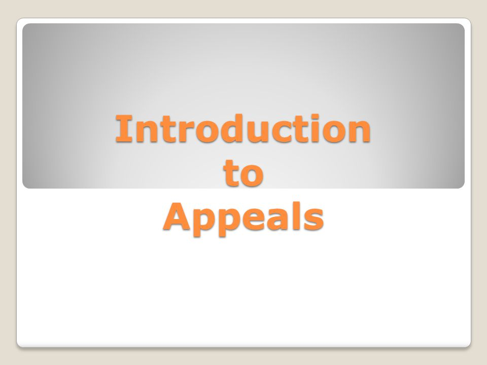 Introduction to Appeals