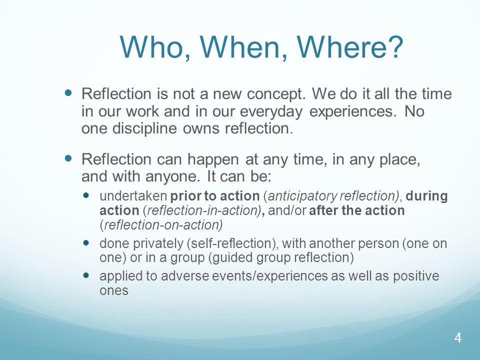 Why Do It.Overall, being a reflective practitioner can enhance community practice.