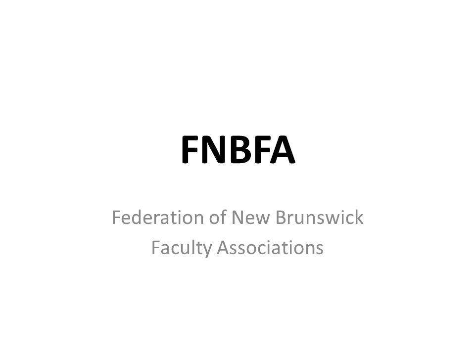FNBFA Federation of New Brunswick Faculty Associations