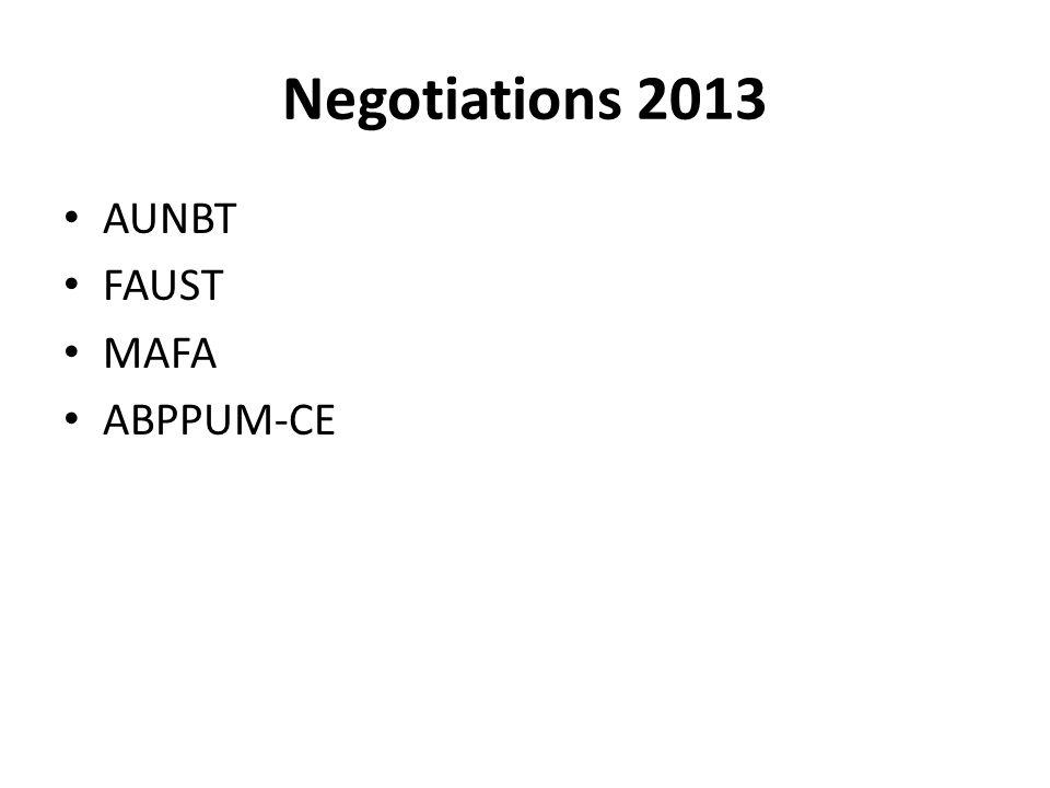 Negotiations 2013 AUNBT FAUST MAFA ABPPUM-CE