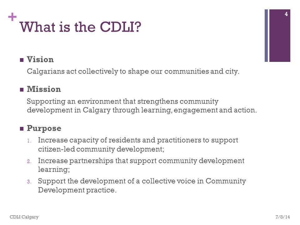 + CDLI in Action Steering Group Meet ups Evaluation Communication Cohort Learning 7/8/14 5 CDLI Calgary