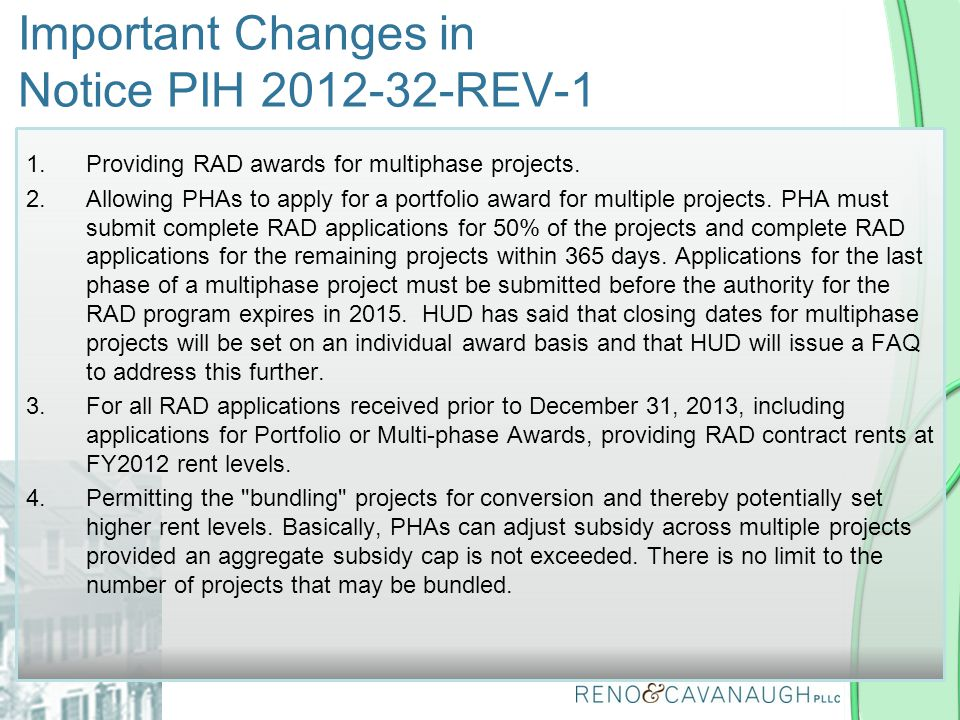 1.Providing RAD awards for multiphase projects. 2.Allowing PHAs to apply for a portfolio award for multiple projects. PHA must submit complete RAD app