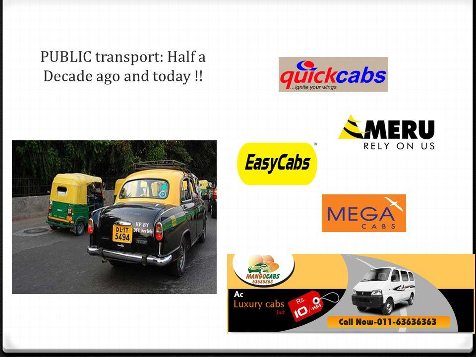 PUBLIC transport: Half a Decade ago and today !!