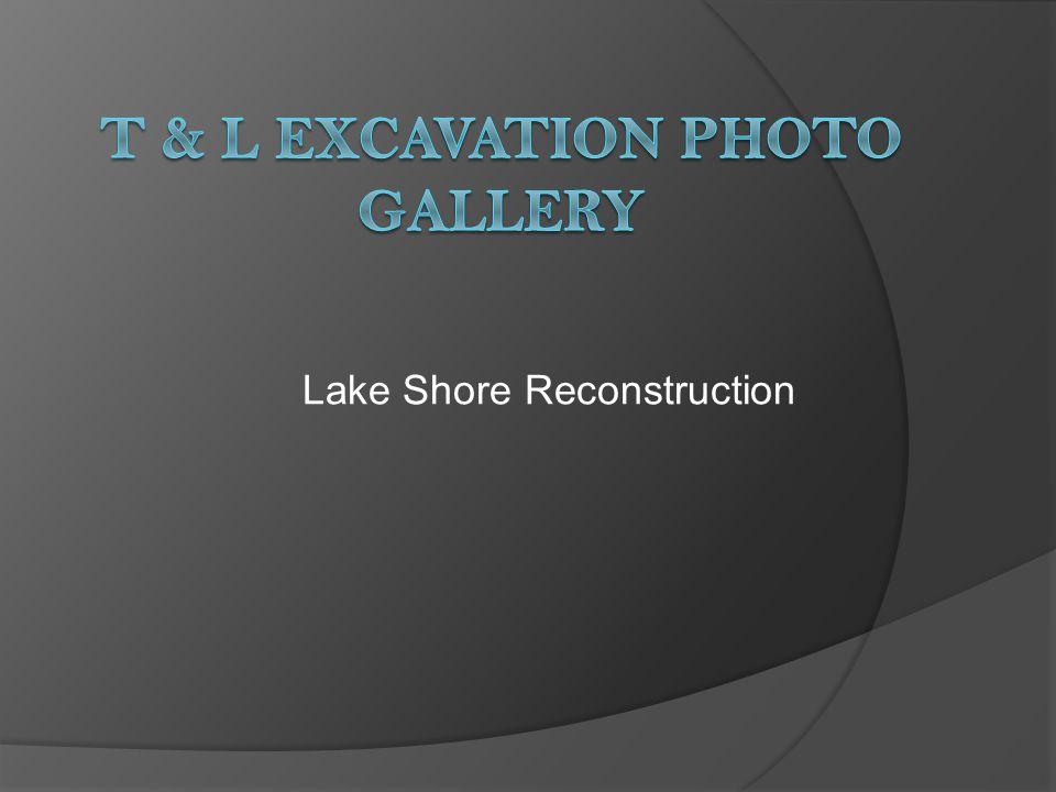 Lake Shore Reconstruction
