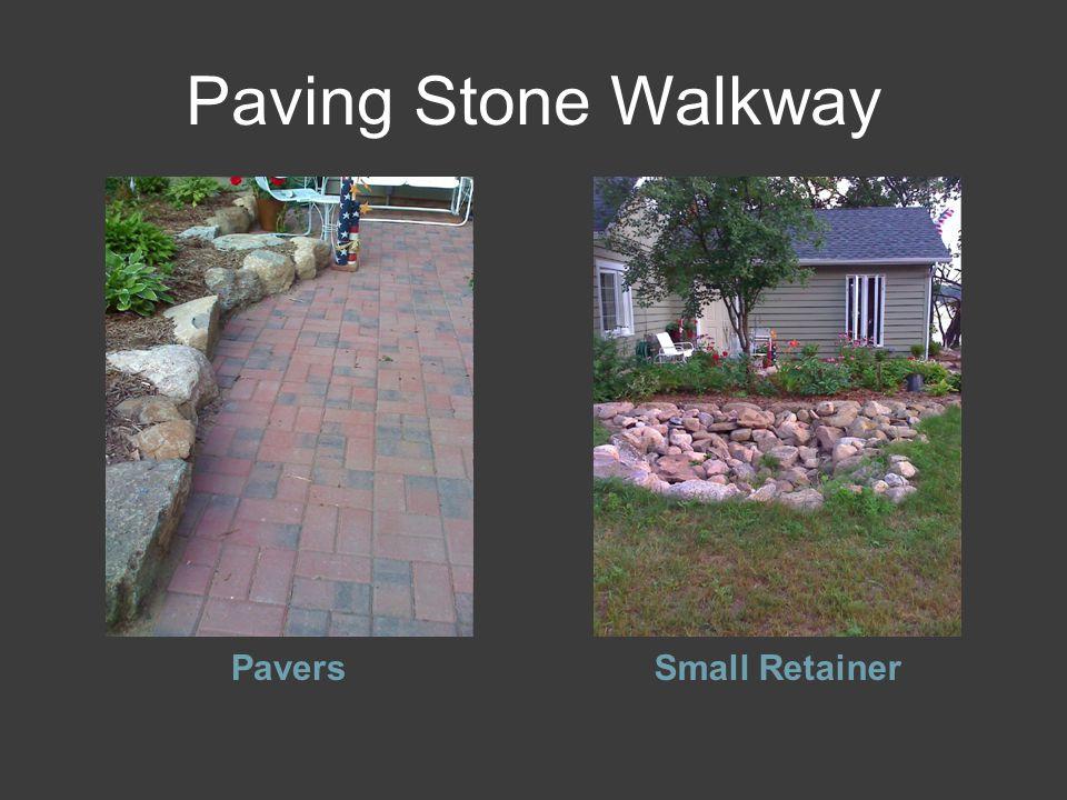 Paving Stone Walkway PaversSmall Retainer