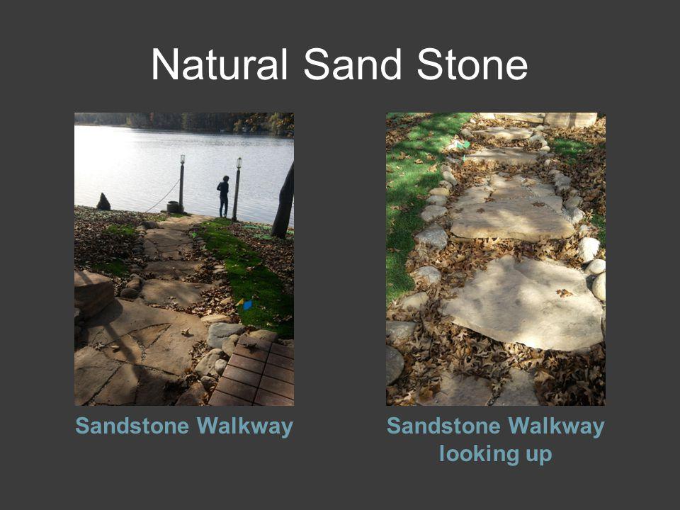 Natural Sand Stone Sandstone WalkwaySandstone Walkway looking up