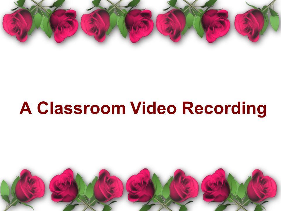 A Classroom Video Recording