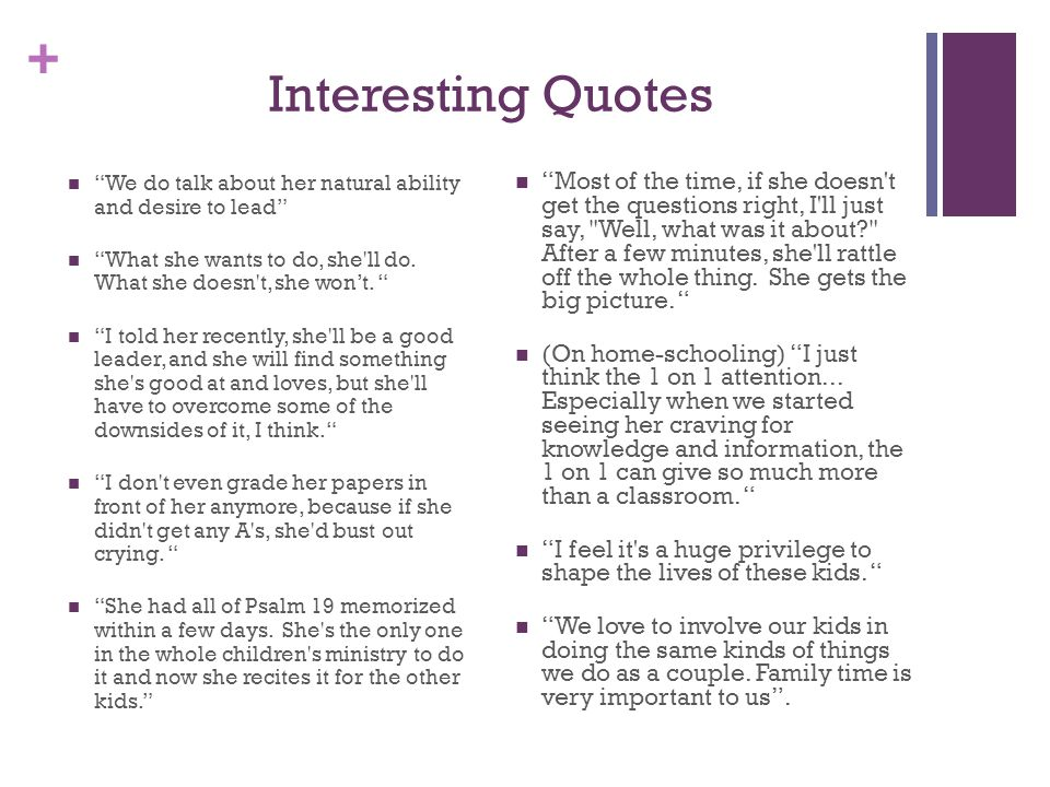 + Interesting Quotes We do talk about her natural ability and desire to lead What she wants to do, she ll do.