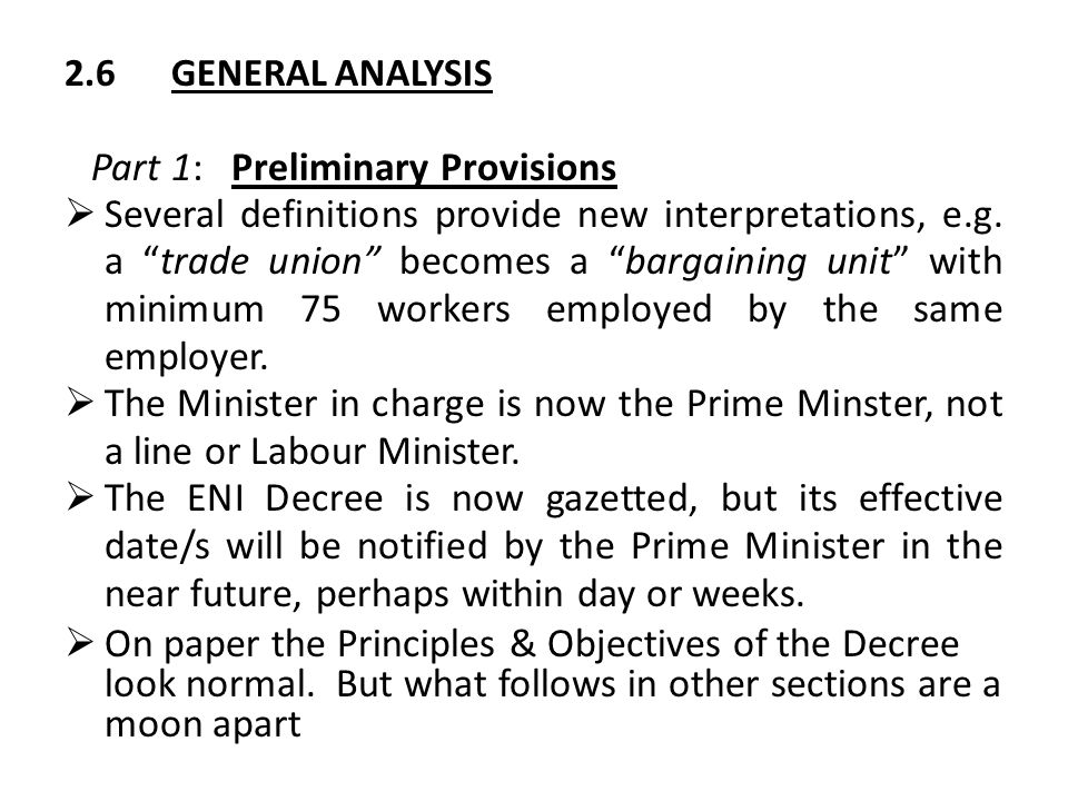 """2.6GENERAL ANALYSIS Part 1: Preliminary Provisions  Several definitions provide new interpretations, e.g. a """"trade union"""" becomes a """"bargaining unit"""""""