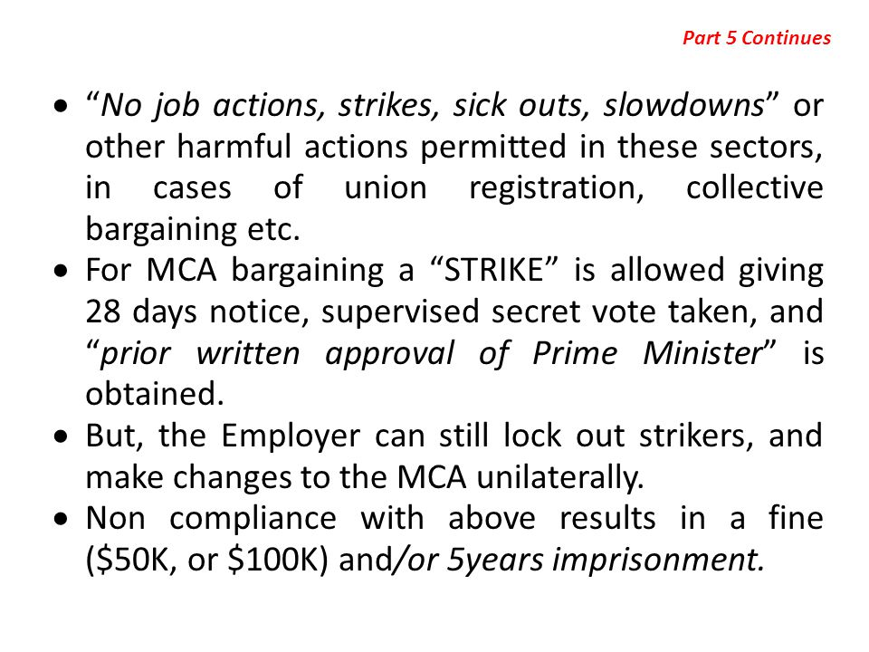 """ """"No job actions, strikes, sick outs, slowdowns"""" or other harmful actions permitted in these sectors, in cases of union registration, collective barg"""