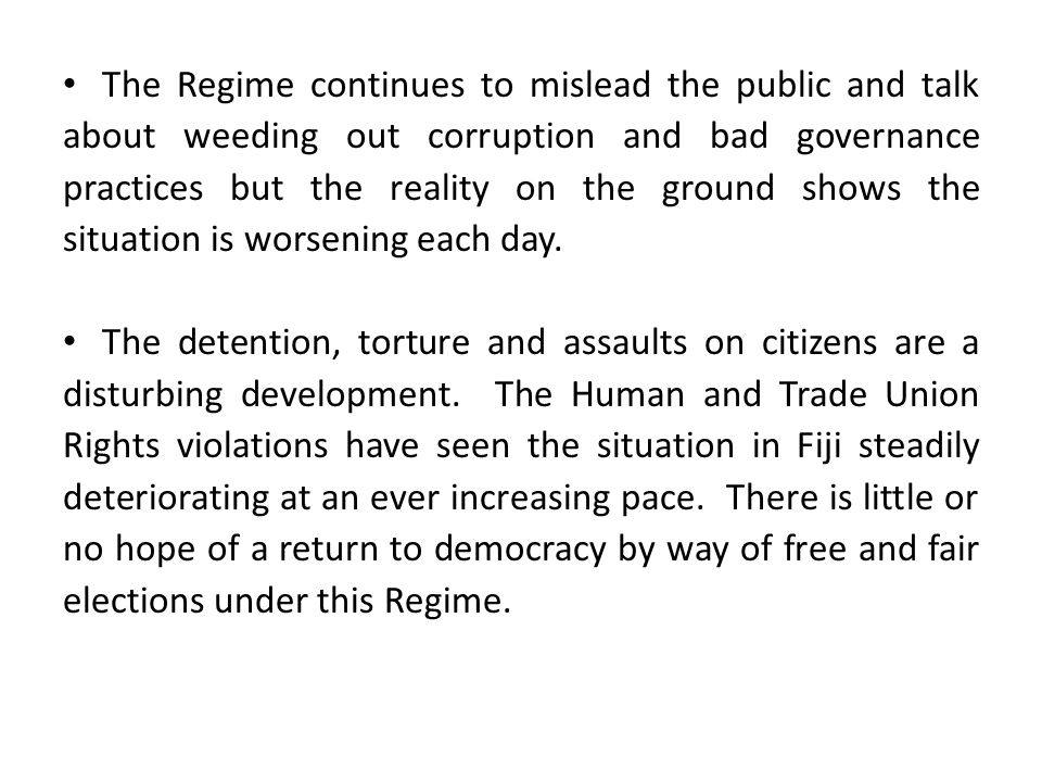 The Regime continues to mislead the public and talk about weeding out corruption and bad governance practices but the reality on the ground shows the