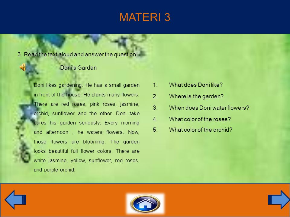 MATERI 3 3. Read the text aloud and answer the question.