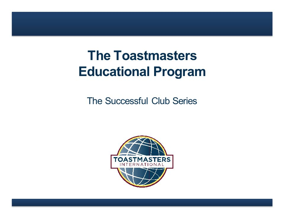 www.toastmasters.org How it works…
